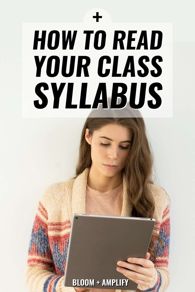 Prepare for a successful semester by reading your syllabus || Bloom + Amplify